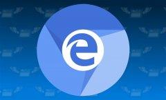 全新Microsoft Edge浏览器将于20