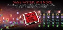 Killer E3100系列2.5 Gbps网卡发布 适用于游戏笔记本和台式机主板
