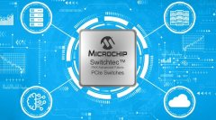 Microchip推出Switchtec PAX PCIe 4.0交换芯